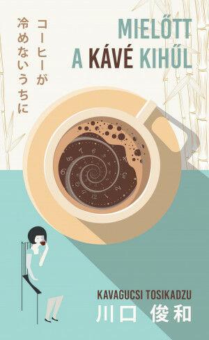 könyvajánló japán mielőtt a kávé kihűl