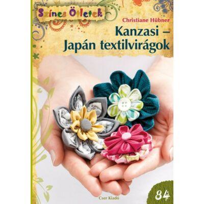 Kanzasi - Japán textilvirágok - Színes Ötletek 84.